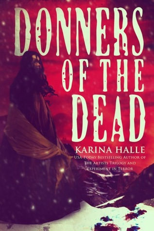 Donners of the Dead (2014) by Karina Halle