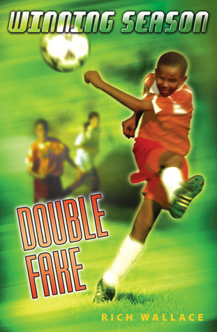 Double Fake (2006) by Rich Wallace