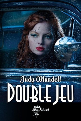 Double jeu (2013) by Judy Blundell