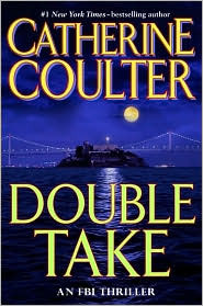 Double Take (2007) by Catherine Coulter