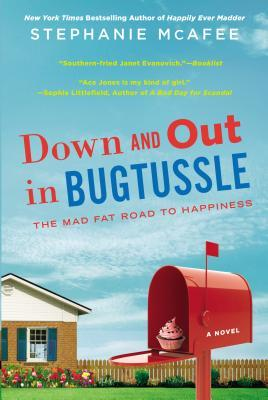 Down and Out in Bugtussle: The Mad Fat Road to Happiness (2013)