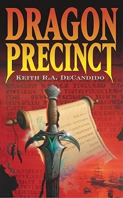 Dragon Precinct (2004) by Keith R.A. DeCandido