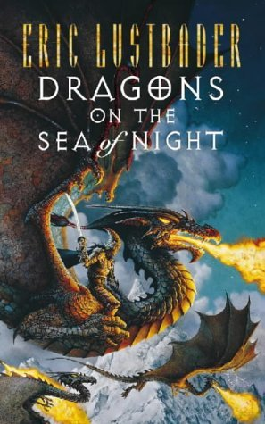 Dragons on the Sea of Night (1998) by Eric Van Lustbader
