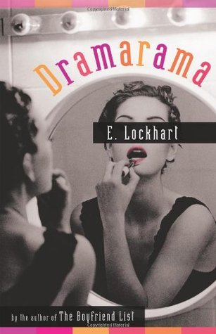 Dramarama (2007) by E. Lockhart