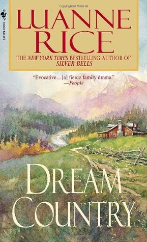 Dream Country (2002) by Luanne Rice