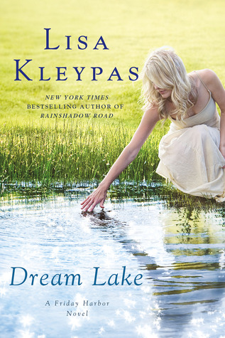 Dream Lake (2012) by Lisa Kleypas