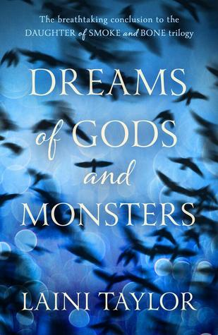 Dreams of Gods and Monsters (2014) by Laini Taylor
