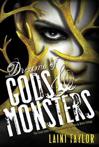 Dreams of Gods & Monsters (2014) by Laini Taylor