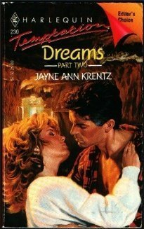 Dreams: Part Two (1997) by Jayne Ann Krentz