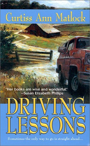 Driving Lessons (2000) by Curtiss Ann Matlock