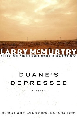 Duane's Depressed (2003) by Larry McMurtry