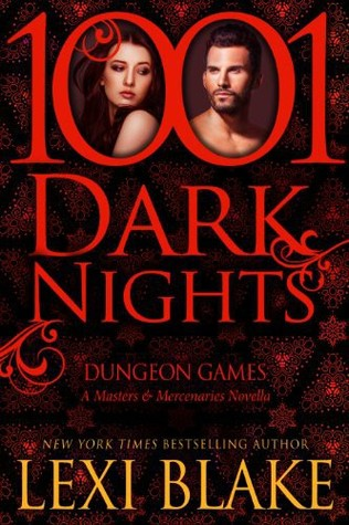 Dungeon Games (2014) by Lexi Blake
