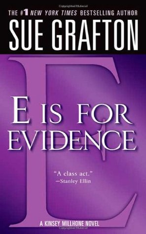 E is for Evidence (2005) by Sue Grafton
