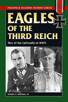 Eagles of the Third Reich (Military History) (2007)