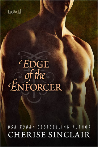Edge of the Enforcer (2014) by Cherise Sinclair