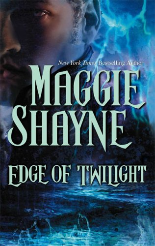 Edge of Twilight (2005) by Maggie Shayne