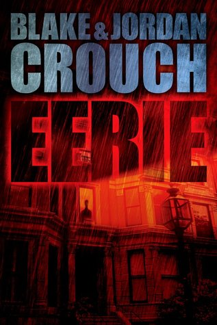 Eerie (2000) by Blake Crouch