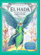 El hada reina de los dientes (2013) by William Joyce
