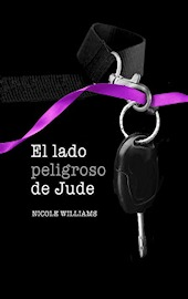 El lado peligroso de Jude (2013) by Nicole  Williams