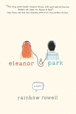 Eleanor and Park (2013) by Rainbow Rowell
