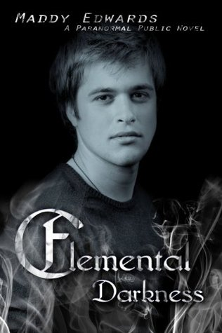 Elemental Darkness (2013) by Maddy Edwards