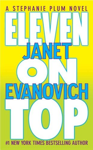 Eleven on Top (2006) by Janet Evanovich