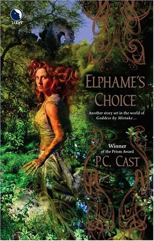Elphame's Choice (2004) by P.C. Cast