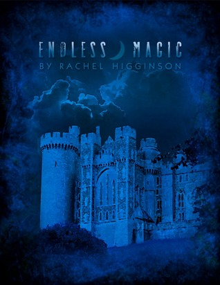 Endless Magic (2000) by Rachel Higginson