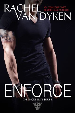 Enforce (2014) by Rachel Van Dyken