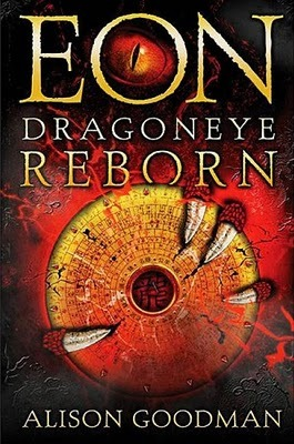 Eon: Dragoneye Reborn (2008) by Alison Goodman
