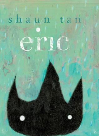 Eric (2010) by Shaun Tan