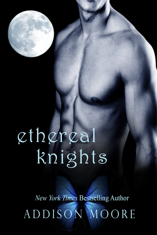 Ethereal Knights (2000) by Addison Moore