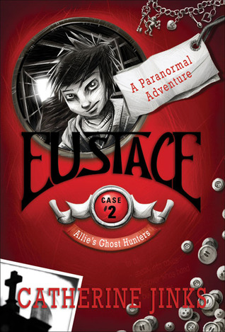 Eustace (2007) by Catherine Jinks