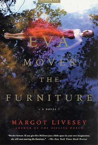 Eva Moves the Furniture (2002) by Margot Livesey