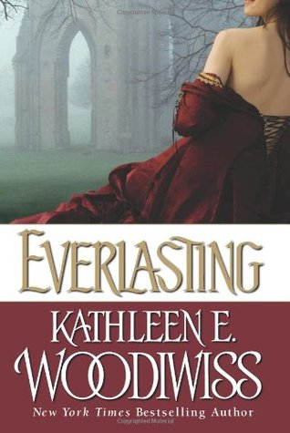 Everlasting (2007) by Kathleen E. Woodiwiss