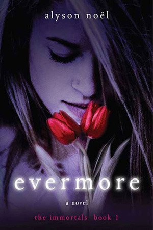 Evermore (2009) by Alyson Noel