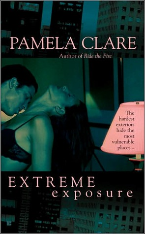 Extreme Exposure (2005) by Pamela Clare