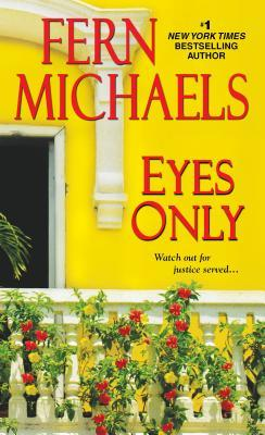 Eyes Only (2000) by Fern Michaels