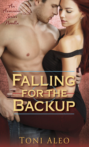 Falling for the Backup (2013) by Toni Aleo