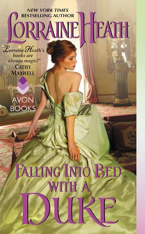 Falling Into Bed with a Duke (2015) by Lorraine Heath