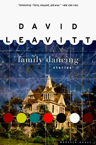 Family Dancing (1997) by David Leavitt