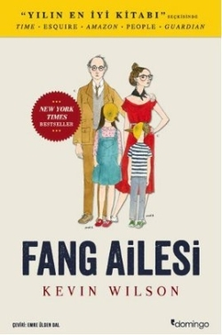 Fang Ailesi (2012) by Kevin Wilson