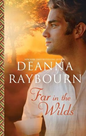 Far in the Wilds (2000) by Deanna Raybourn