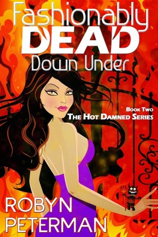 Fashionably Dead Down Under (2000) by Robyn Peterman