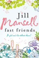Fast Friends (2015) by Jill Mansell