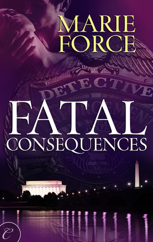 Fatal Consequences (2011) by Marie Force