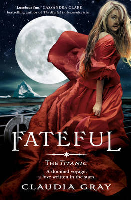 Fateful (2012) by Claudia Gray