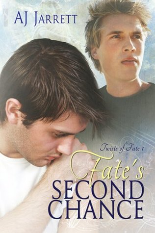 Fate's Second Chance (2011) by A.J. Jarrett