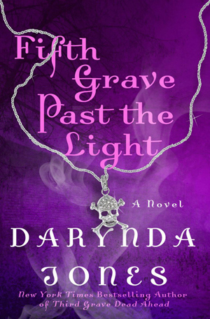 Fifth Grave Past the Light (2013) by Darynda Jones