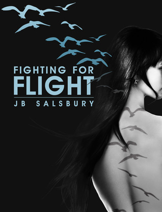 Fighting for Flight (2000) by J.B. Salsbury
